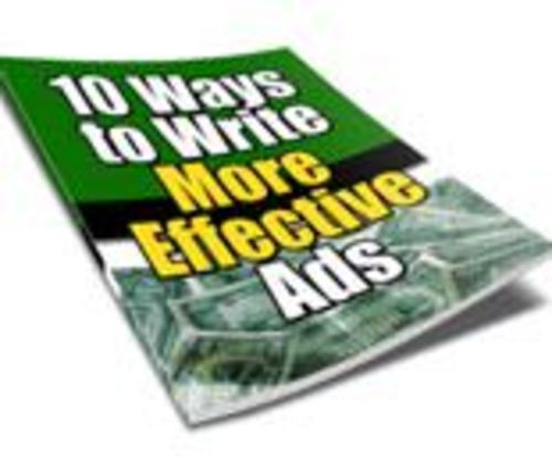 Product picture 10 Ways to Write More Effective Ads with PLR